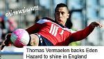 vermaelen-backs-eden-hazard-shine-england.jpg